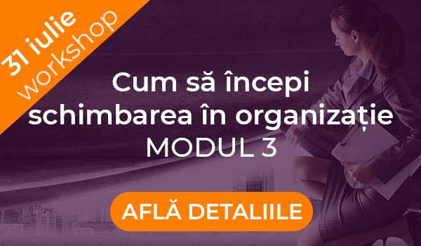 Cum-sa-incepi-schimbarea-in-organizatie-modul3-web