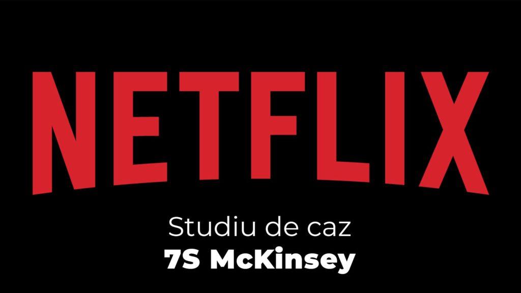 RoCoach-studiu-de-caz-netflix-7sMcKinsey